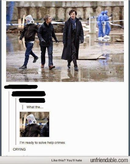 I'm ready to help solve crimes Sherlock guy with plastic bag on his head in background and I'm dying Sherlock Holmes, Sherlock Fandom, Quotes Sherlock, Sherlock John, Jim Moriarty, Sherlock Bored, Sherlock Humor, Benedict Sherlock, Watson Sherlock
