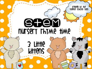 Stem Three Little Kittens Nursery Rhyme Science Pack Nursery