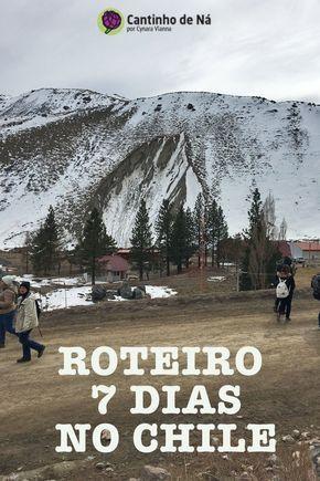 7 dias no Chile com Santiago e arredores - Cantinho de Ná