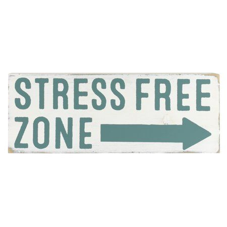 Home In 2020 Stress Free Stress Tabletop Signs