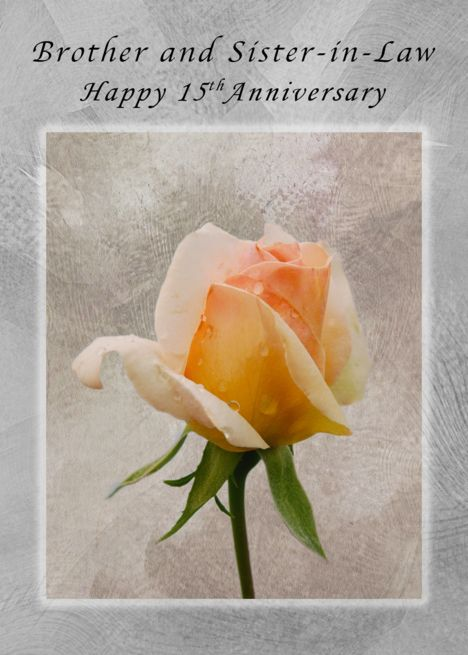 Happy 15th Anniversary For A Brother And Sister In Law Fresh Rose Card Ad Sponsored Happy 54th Anniversary Happy 41st Anniversary Happy 10th Anniversary