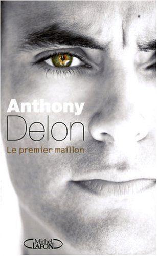 Anthony Delon Le Premier Maillon Autobiography Anthony Autobiography Movie Posters