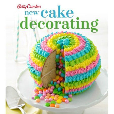 Betty Crocker New Cake Decorating Decoratingideas Cake Cake
