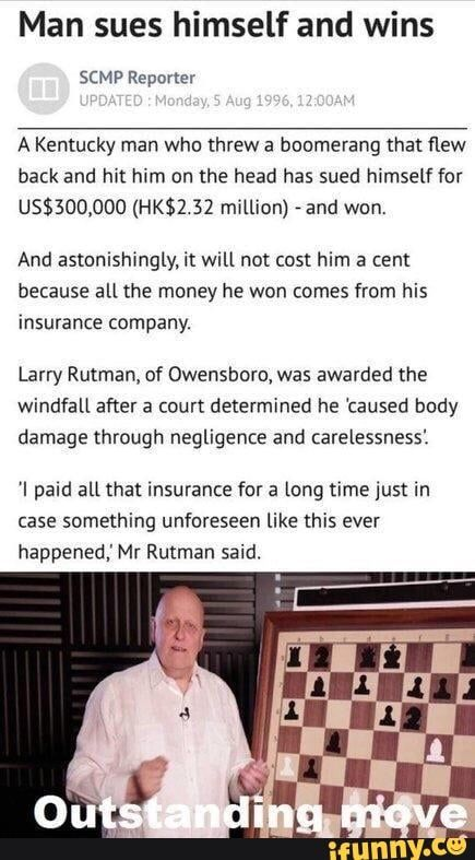 Man Sues Himself And Wins A Kentucky Man Who Threw A Boomerang