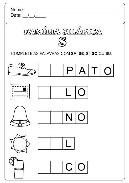Familia Silabica Do S Atividades Atividades Educativas De Alfabetizacao Atividades De Alfabetizacao