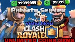 Clash Royale Private Server Mod Hack Apk 2018 Updated No Root