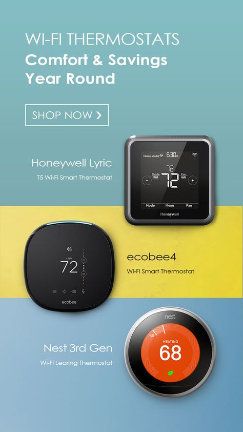 Comfort Savings Year Round Smart Thermostats Smart Home Best Wifi