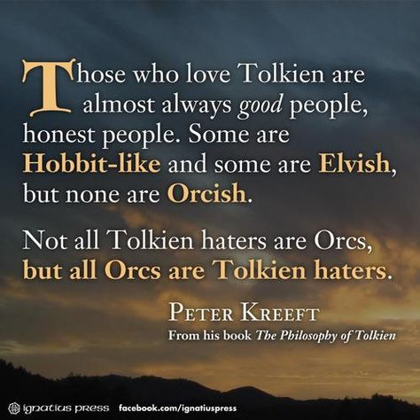The Philosophy of Tolkien ~ best quote ever!!!!