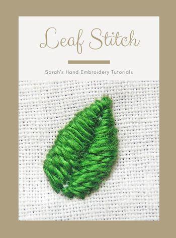 Leaf Stitch Tutorial : stitch, tutorial, Stitch, Sarah's, Embroidery, Tutorials, Tutorials,, Tutorial,