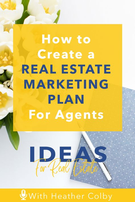 Real Estate Marketing Plan for Agents