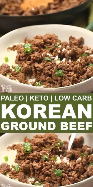Paleo Korean Ground Beef Low Carb Keto In 2020 Paleo Beef Recipes Korean Ground Beef Keto Recipes Easy