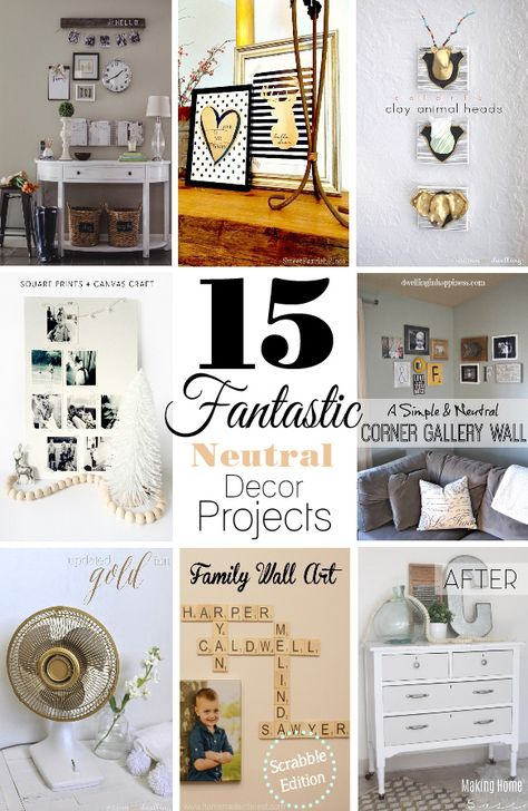15 Fantastic Neutral Decor Projects - House by Hoff
