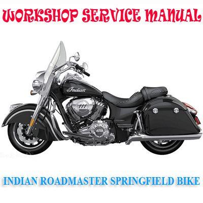 Indian Roadmaster Springfield 2017 Onward Bike Workshop Service Repair Manual Pdf Download Repair Manuals Tire Pressure Monitoring System Controller Area Network