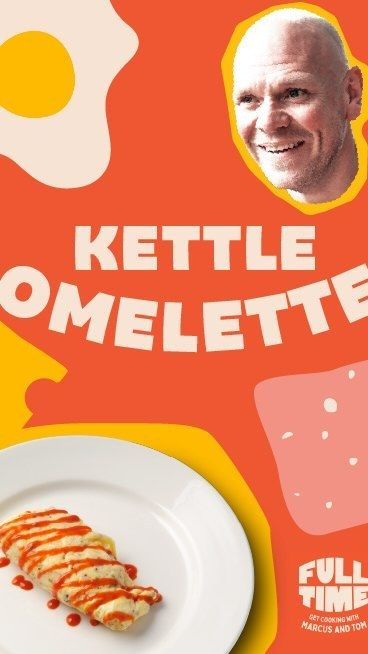 Full Time Meals On Instagram Cheftomkerridge Is Back In The Kitchen This Week Cooking Up A Kettle Omelette Who D Have Thought You In 2021 Cook Up Omelette Meals
