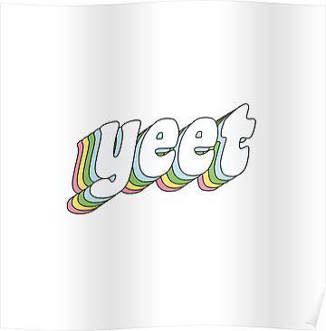 Yeet Poster Rainbow Wallpaper Iphone Wallpaper Iphone Background Wallpaper