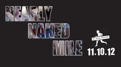 I signed up for the Nearly Naked Mile, which benefits the Burn Center at the Washington Hospital Center. I'm hoping to track down a bikini shirt like Robin wore to Lily and Marshall's Atlantic City near-wedding on How I Met Your Mother to wear to it.