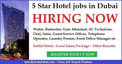 5 Star Hotel Jobs In Dubai And Abu Dhabi Hotel Jobs Sofitel