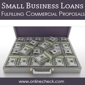 Small Business Loans Fulfilling Commercial Proposals Small Business Loans Business Cash Advance Business Loans