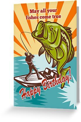 Fly Fisherman On Boat Catching Largemouth Bass Greeting Card By Patrimonio In 2021 Happy Birthday Fishing Happy Birthday Fisherman Fishing Birthday Quotes