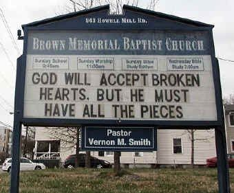 GOD WILL ACCEPT BROKEN HEARTS, BUT HE MUST HAVE ALL THE PIECES ...