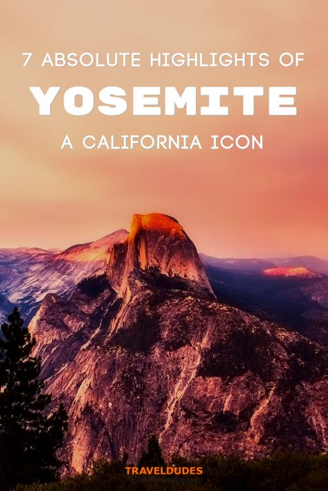 Incredible Things To Do In Yosemite National Park Travel