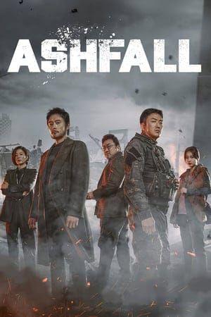 Nonton Dan Download Film Ashfall 2019 Ganool Lk21 Indoxx1