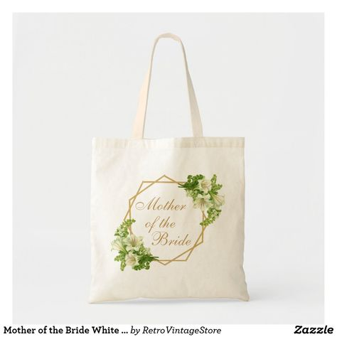 Mother of the Bride White Lilies Gold Floral Tote Bag #totebag #weddingtotebag #weddingtote #weddingbag #motherofthebride #motherofthebridegifts #motherofthebridebag #floral #geometric #floralgeometric #weddingpartygifts #wedding