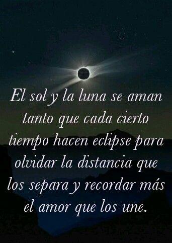 El Sol Y La Luna Eternos Amantes Frases Sol Frases Bonitas De Motivacion Sol Luna