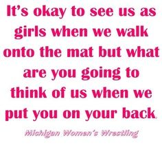 Girl wrestling quote | Cute stuff | Wrestling quotes, Wrestling
