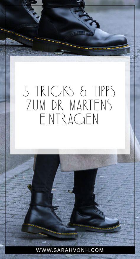 5 hilfreiche Tricks & Tipps zum Dr Martens eintragen | Dr