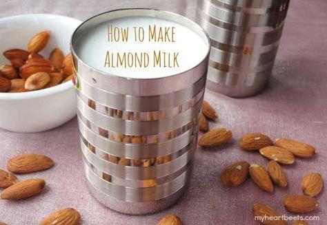 Homemade Almond Milk - My Heart Beets