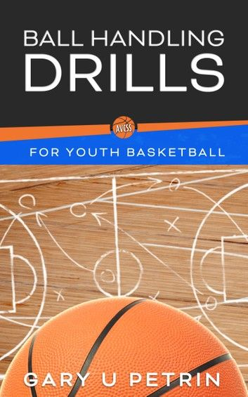 Ball Handling Drills For Youth Basketball Develop Your Ski In