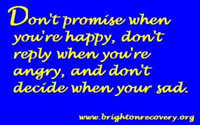 Brighton Center For Recovery Vlog: Dont promise when youre happy...