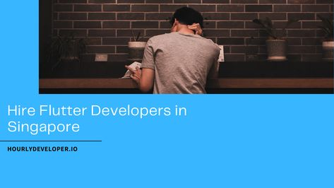 Hire Flutter Developers in Singapore
