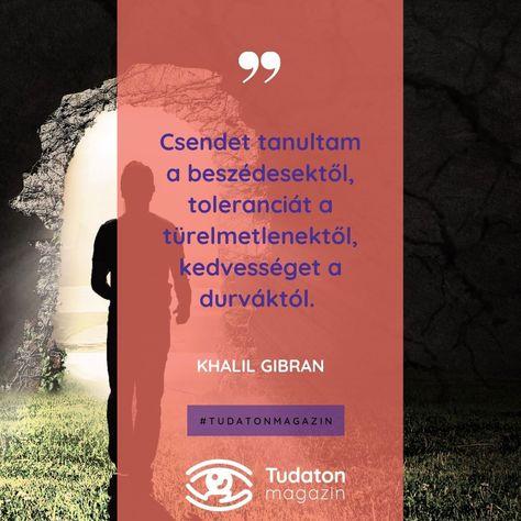 "Tudaton Magazin's Instagram post: ""#idezetek #idezetneked #quotes #instaquotes #hungarianquotes #quotesgram #quotesoftheday #fejlődés #gondolatok #tolerancia #türelem…"""