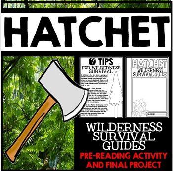 Hatchet Novel Study Unit Literature Guide Pre Reading Activity Final Project Hatchet Novel Study Pre Reading Activities Wilderness Survival