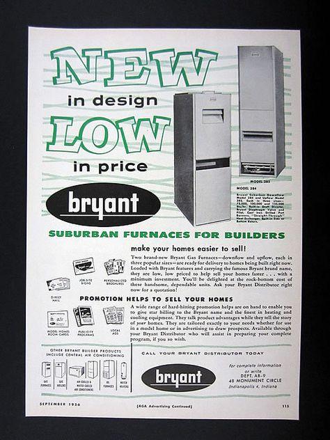 Bryant Suburban Downflow Upflow Gas Furnaces 1956 Print Ad Advertisement Ebay Vintage Advertisements Vintage Ads Bryant Air Conditioner