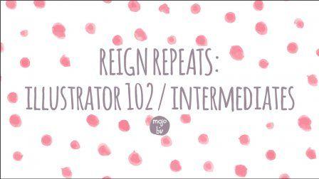 Reign Repeats Keep Calm Learn Adobe Illustrator Intermediate
