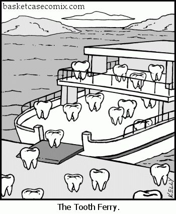 The Tooth Ferry
