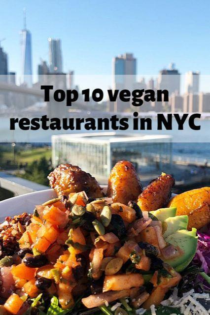 Top 10 Vegan Restaurants In New York City The Top Ten Traveler In 2020 Vegan Restaurants Restaurant New York Vegan Nyc