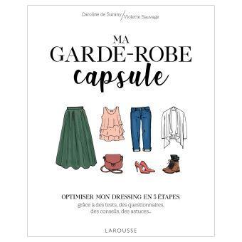 Ma Garde Robe Capsule Broche Caroline De Surany Laetitia Foyart Achat Livre Garde Robe Capsule Garde Robe Simple Capsule