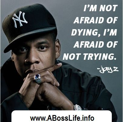 8 best song quotes images on pinterest jay z quotes rapper jay z quote im not afraid of dying im malvernweather Choice Image
