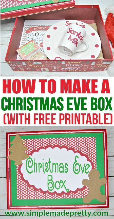 What To Put In A Christmas Eve Box With Free Printables Christmas Eve Box Diy Christmas Eve Box Wooden Christmas Eve Box
