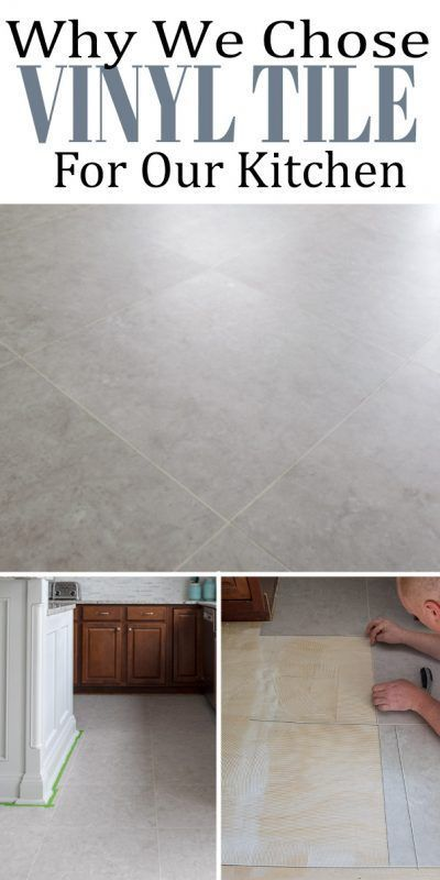 Why We Chose Luxury Vinyl Tile For Our Kitchen Floors Vinyl Flooring Kitchen Vinyl Tile Vinyl Tile Flooring Kitchen