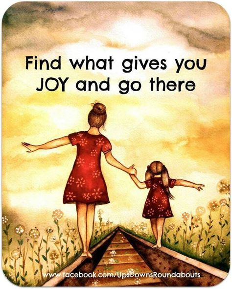 Find What Gives You Joy