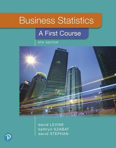Ebook For Business Statistics A First Course 8e David Levine Kathryn Szabat David Stephan In 2021 Ebook Ebook Pdf Business