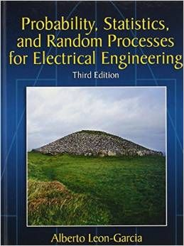 Solution Manual Probability Statistics And Random Processes For Electrical Engineering 3rd Edition By Leon Textbook Exams Electrical Engineering Probability Problem And Solution