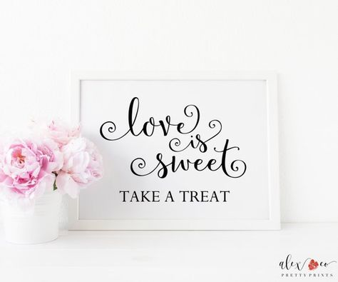 Love Is Sweet Sign Take A Treat Sign Wedding Favor Sign Wedding