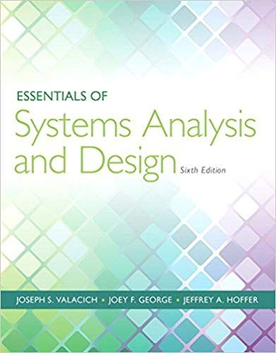 Essentials of Systems Analysis and Design (6th Edition