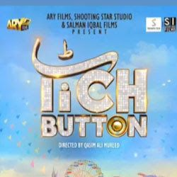 Tich Button Pakistani Movie 2019 Release Date Cast Budget Story Hit Or Flop Movie Lollywood Box Office Collection Pakistani Movies Movie Releases It Cast